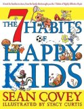 7 Habits of Happy Kids 2008 9781416957768 Front Cover