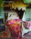 Kaffe Fassett's Quilt Grandeur 20 Designs from Rowan for Patchwork and Quilting 2013 9781621139768 Front Cover