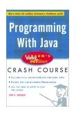 Schaum's Easy Outline of Programming with Java 1st 2001 9780071369770 Front Cover