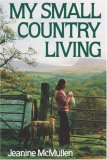 My Small Country Living 1980 9780393333770 Front Cover