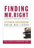 Finding Mr. Right And How to Know When You Have 2003 9780785262770 Front Cover