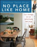 No Place Like Home Tips and Techniques for Real Family-Friendly Home Design 2011 9780470585771 Front Cover