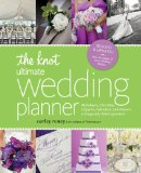 Knot Ultimate Wedding Planner Worksheets, Checklists, Etiquette, Calendars, and Answers to Frequently Asked Questions 2013 9780770433772 Front Cover