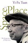 Space and Place The Perspective of Experience 2001 9780816638772 Front Cover