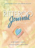 Ritteroo Journal for Eating Disorders Recovery 2013 9780936077772 Front Cover