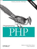 Programming PHP Creating Dynamic Web Pages 3rd 2013 9781449392772 Front Cover