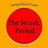 Secret. Period 2012 9781480052772 Front Cover