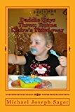 Daddie Days Three; Emma Claire's Third Year 2013 9781490910772 Front Cover
