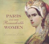 Paris and Her Remarkable Women 2009 9781892145772 Front Cover