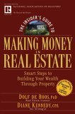 Insider's Guide to Making Money in Real Estate Smart Steps to Building Your Wealth Through Property 81st 2005 Revised 9780471711773 Front Cover