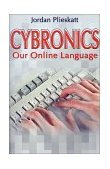 Cybronics Our Online Language 2001 9780595178773 Front Cover