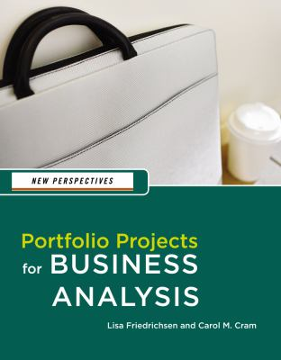 Portfolio Projects for Business Analysis 2012 9781133274773 Front Cover