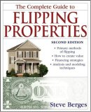 Complete Guide to Flipping Properties 2nd 2008 9780470146774 Front Cover