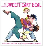 Not Just Another Sweetheart Deal A Collection of Rose Is Rose Comics 2010 9780740797774 Front Cover