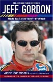 Jeff Gordon Racing Back to the Front--My Memoir 2005 9780743499774 Front Cover