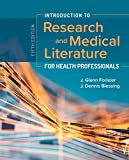 Introduction to Research & Medical Literature for Health Professionals, 5th Ed.: