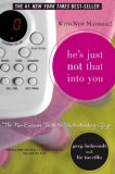He's Just Not That into You The No-Excuses Truth to Understanding Guys 1st 2009 Movie Tie-In  9781416909774 Front Cover