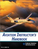 Aviation Instructor's Handbook 1st 2009 9781602397774 Front Cover