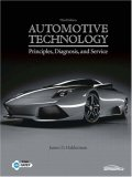 Automotive Technology Principles, Diagnosis, and Service 3rd 2008 9780131754775 Front Cover