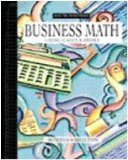 Business Math Using Calculators 3rd 1998 Revised  9780538721776 Front Cover