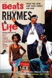 Beats Rhymes and Life What We Love and Hate about Hip-Hop 2007 9780767919777 Front Cover