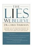 Lies We Believe 2003 9780785263777 Front Cover