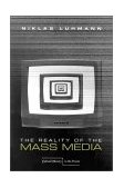 Reality of the Mass Media 2000 9780804740777 Front Cover