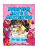 Creative Art and Activities Print Making 1st 2003 9781401834777 Front Cover
