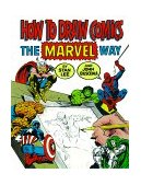 How to Draw Comics the Marvel Way 1st 1984 9780671530778 Front Cover
