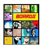 Boards The Art and Design of the Skateboard 2003 9780789309778 Front Cover