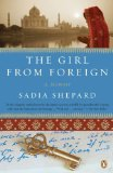 Girl from Foreign A Memoir 1st 2009 9780143115779 Front Cover