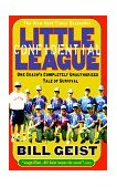 Little League Confidential One Coach's Completely Unauthorized Tale of Survival 1999 9780440508779 Front Cover