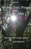 Whispers, Tears, Prayers and Hope 2008 9780976678779 Front Cover