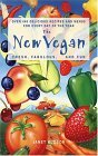 New Vegan Fresh, Fabulous, and Fun 2011 9780007181780 Front Cover