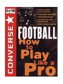 Converse All Star Football How to Play Like a Pro 1996 9780471159780 Front Cover