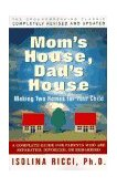 Mom's House, Dad's House 2nd 1997 9780684830780 Front Cover