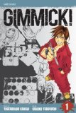 Gimmick!, Vol. 1 2008 9781421517780 Front Cover