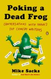 Poking a Dead Frog Conversations with Today's Top Comedy Writers 2014 9780143123781 Front Cover