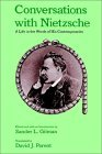 Conversations with Nietzsche A Life in the Words of His Contemporaries 1st 1991 Reprint  9780195067781 Front Cover