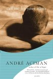 Call Me by Your Name A Novel 1st 2008 9780312426781 Front Cover