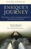 Enrique's Journey The Story of a Boy's Dangerous Odyssey to Reunite with His Mother 1st 2007 9780812971781 Front Cover