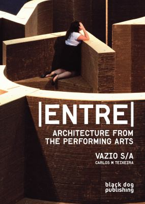 Entre Architecture from the Performing Arts 2012 9781907317781 Front Cover