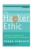 Hacker Ethic A Radical Approach to the Philosophy of Business 1st 2002 9780375758782 Front Cover
