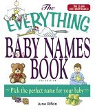 Everything Baby Names Book, Completely Updated with 5,000 More Names! Pick the Perfect Name for Your Baby 2nd 2006 9781593375782 Front Cover