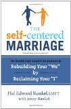 Self-Centered Marriage The Revolutionary ScreamFree Approach to Rebuilding Your We by Reclaiming Your I 2012 9780767932783 Front Cover