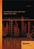 Transitional Justice Unter Dem Regime Hun Sens Der Kriegsverbrecherprozess in Kambodscha 2012 9783954250783 Front Cover