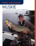 Muskie Use the Secrets of the Pros to Catch More and Bigger Muskies 2008 9781599212784 Front Cover