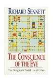 Conscience of the Eye The Design and Social Life of Cities 1992 9780393308785 Front Cover