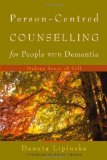 Person-Centred Counselling for People with Dementia Making Sense of Self 2009 9781843109785 Front Cover