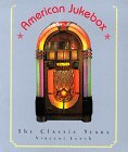 American Jukebox The Classic Years 1990 9780877016786 Front Cover
